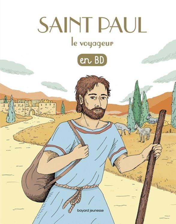Les Chercheurs de Dieu Tome 08 - Saint Paul le voyageur en BD- (réedition)