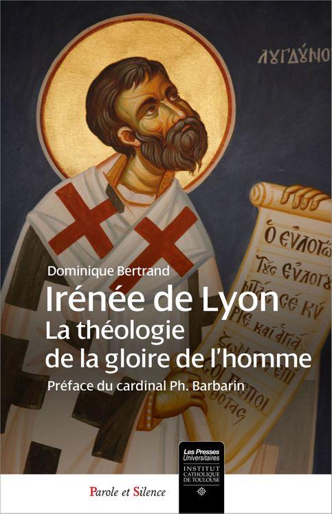 Irénée - théologie de la gloire de Dieu en l´homme