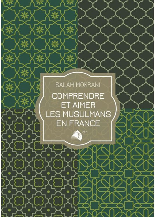 Comprendre et aimer les musulmans en France