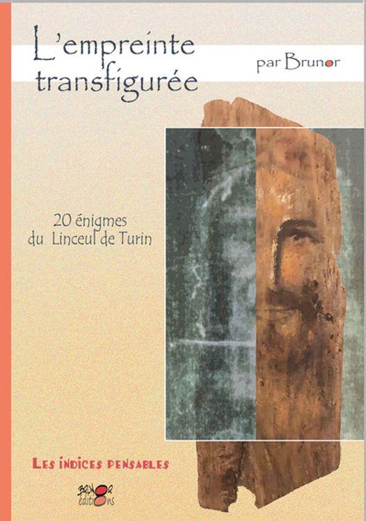 Les indices pensables Tome 12 - L´empreinte transfigurée - Les 20 énigmes du linceul de Turin
