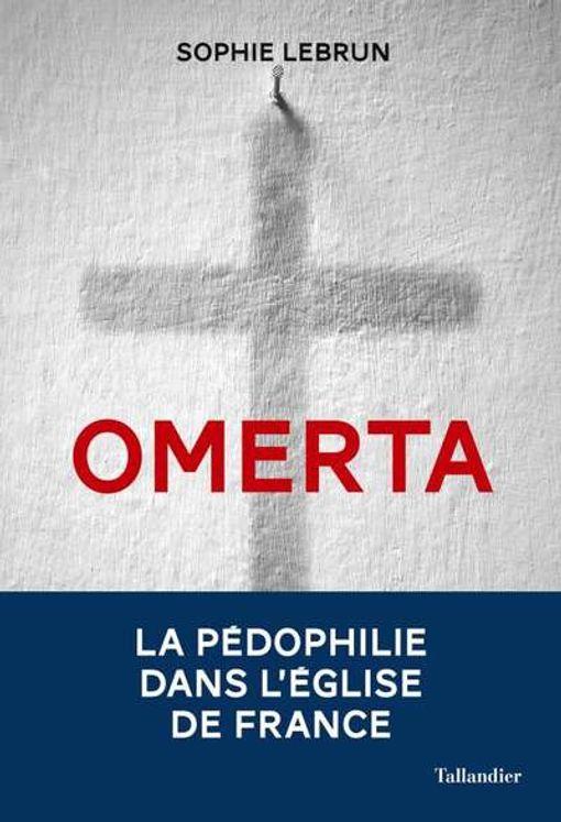 Omerta - Enquête sur la pédophilie dans l´Eglise
