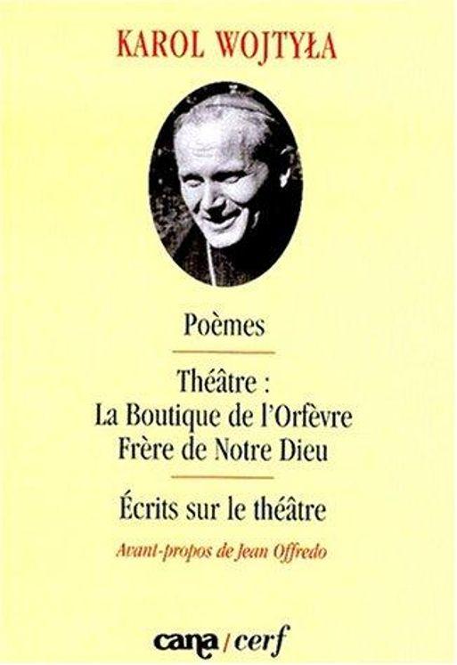 Poèmes - Théâtre - Ecrits sur le théâtre