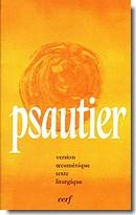Psautier liturgique, version oecuménique texte liturgique