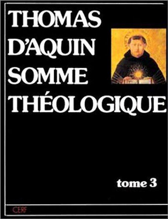 Thomas d´Aquin Somme théologique - Tome 3