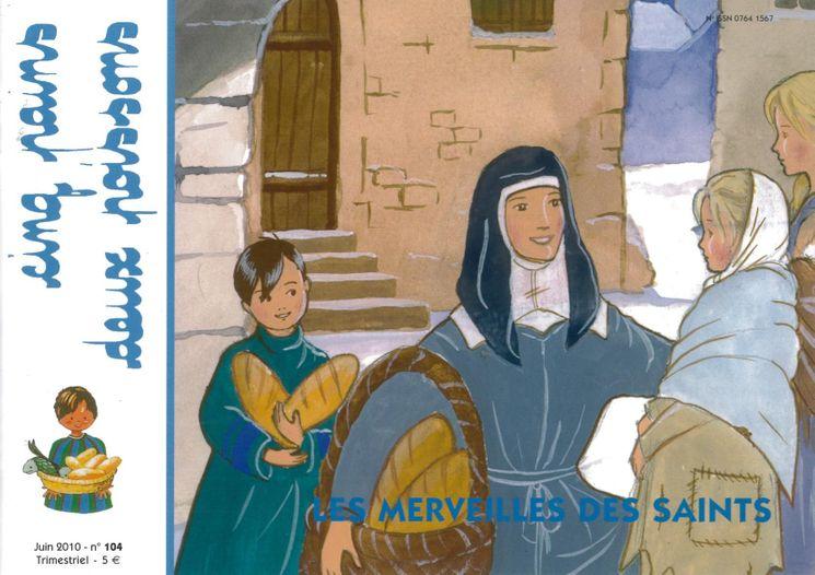 Cinq pains deux poissons 104 - Les merveilles des Saints