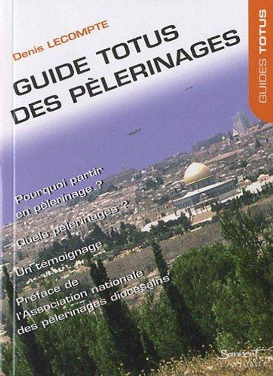 Guide Totus - Des pèlerinages