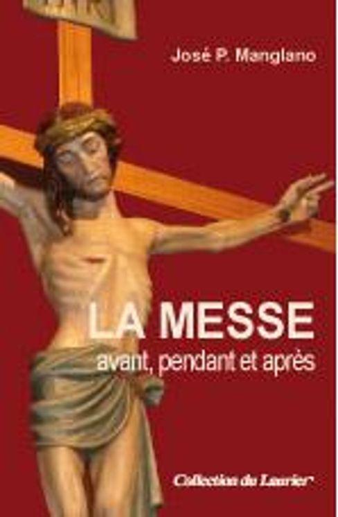 La Messe avant, pendant et après