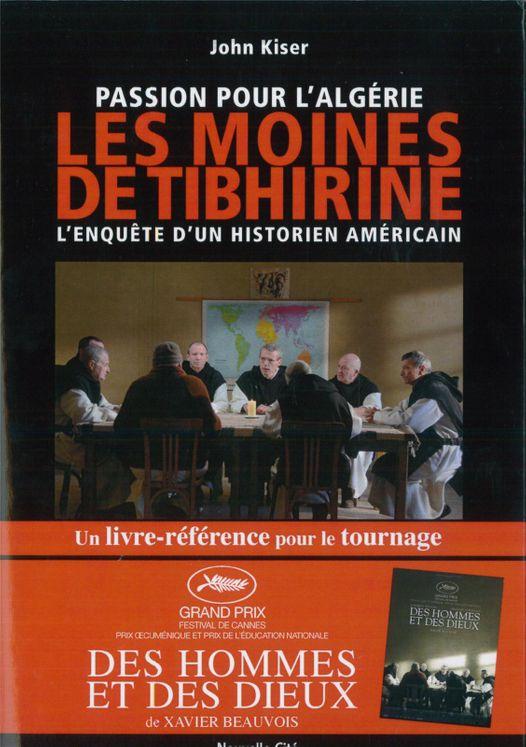 Passion pour l'Algérie, les moines de Tibhirine