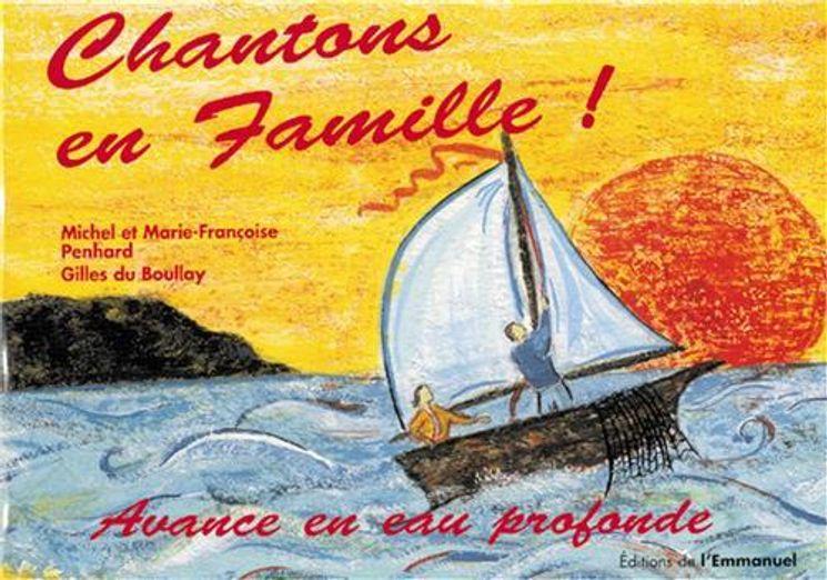 Chantons en Famille ! - Livret 3 - Avance en Eau Profonde